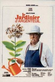 Le jardinier d'Argenteuil is the best movie in Jean Tissier filmography.