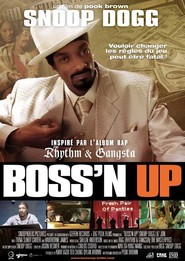 Boss'n Up - movie with Snoop Dogg.
