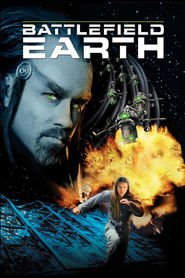 Battlefield Earth: A Saga of the Year 3000 - movie with John Travolta.