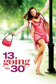 13 Going on 30 is the best movie in Mark Ruffalo filmography.