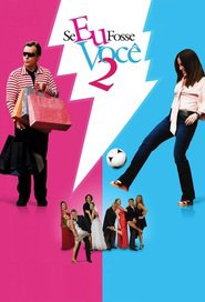 Se Eu Fosse Voce 2 is the best movie in Ary Fontoura filmography.