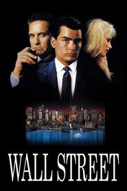 Wall Street is the best movie in Charlie Sheen filmography.