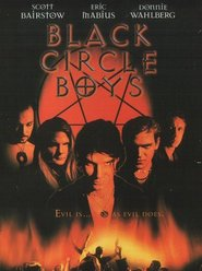Black Circle Boys is the best movie in Donnie Wahlberg filmography.
