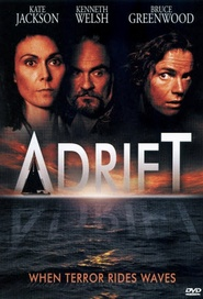Adrift - movie with Bruce Greenwood.
