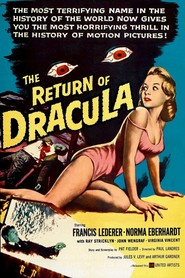 The Return of Dracula is the best movie in John Wengraf filmography.