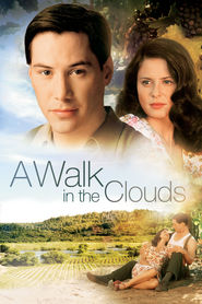 A Walk in the Clouds - movie with Anthony Quinn.