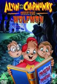 Alvin and the Chipmunks Meet the Wolfman - movie with Maurice LaMarche.