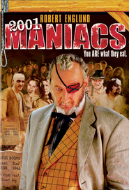 2001 Maniacs is the best movie in Robert Englund filmography.