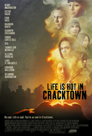 Life Is Hot in Cracktown - movie with Victor Rasuk.