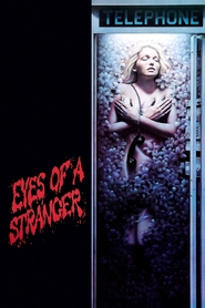 Eyes of a Stranger is the best movie in Jennifer Jason Leigh filmography.