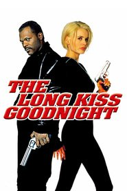 The Long Kiss Goodnight - movie with Samuel L. Jackson.