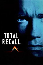 Total Recall - movie with Sharon Stone.