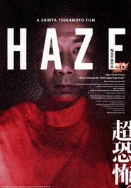 Haze - movie with Shinya Tsukamoto.