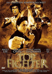 Top Fighter - movie with Jackie Chan.