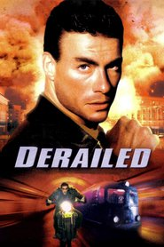 Derailed is the best movie in Dayton Callie filmography.