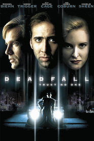 Deadfall - movie with Charlie Sheen.