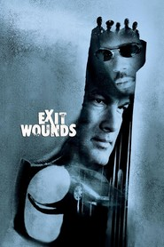 Exit Wounds - movie with Steven Seagal.