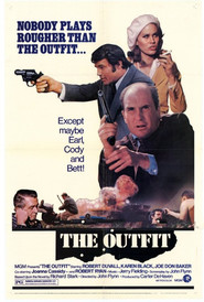 The Outfit - movie with Robert Ryan.