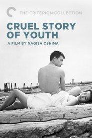Seishun zankoku monogatari is the best movie in Fumio Watanabe filmography.