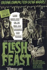 Flesh Feast is the best movie in Doug Foster filmography.