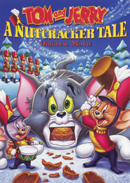 Tom and Jerry: A Nutcracker Tale - movie with Gary Chalk.