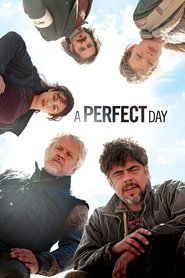 A Perfect Day - movie with Olga Kurylenko.