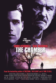Film The Chamber.