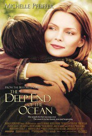 The Deep End of the Ocean is the best movie in Michelle Pfeiffer filmography.