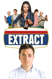 Extract - movie with Jason Bateman.