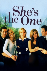 She's the One - movie with Jennifer Aniston.