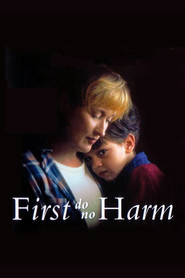...First Do No Harm is the best movie in Tom Butler filmography.