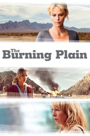 The Burning Plain - movie with Charlize Theron.