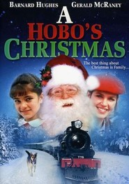 A Hobo's Christmas - movie with Wendy Crewson.