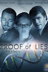 Proof of Lies - movie with Anthony Lemke.