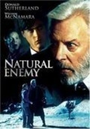 Natural Enemy is the best movie in Lenore Zann filmography.