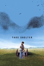 Take Shelter - movie with Jessica Chastain.