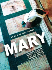 Mary - movie with Matthew Modine.