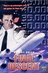 Final Descent is the best movie in Ken Pogue filmography.
