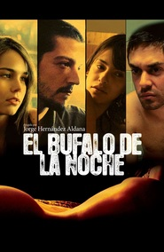 El bufalo de la noche is the best movie in Camila Sodi filmography.