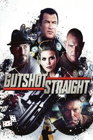 Gutshot Straight is the best movie in Ted Levine filmography.
