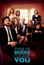 This Is Where I Leave You - movie with Jason Bateman.
