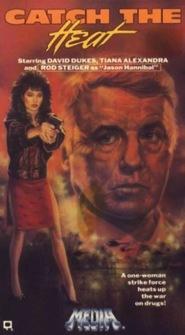Catch the Heat is the best movie in Jorge Martinez filmography.
