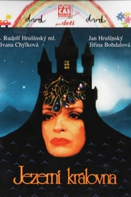 Jezerni kralovna is the best movie in Ivana Chylkova filmography.