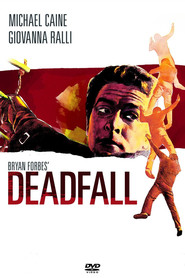 Deadfall - movie with Michael Caine.
