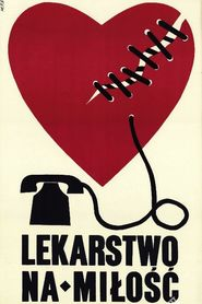 Lekarstwo na milosc is the best movie in Mieczyslaw Czechowicz filmography.