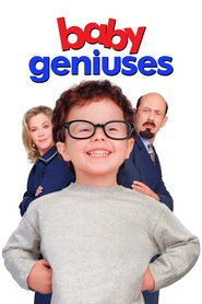 Baby Geniuses - movie with Christopher Lloyd.