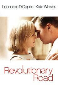 Revolutionary Road - movie with Leonardo DiCaprio.