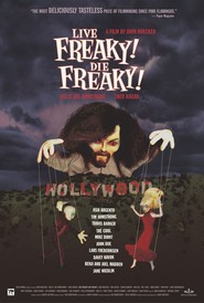 Live Freaky Die Freaky is the best movie in Asia Argento filmography.