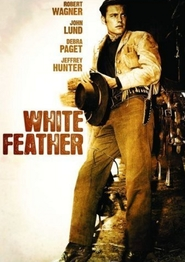 White Feather - movie with Debra Paget.