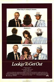 Lookin' to Get Out - movie with Jon Voight.